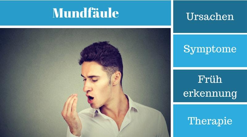 Mundfäule - Ursachen, Symptome, Früherkennung und Therapie