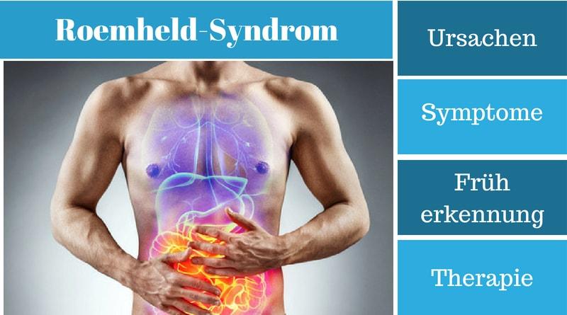 Roemheld-Syndrom - Ursachen, Symptome, Früherkennung und Therapie