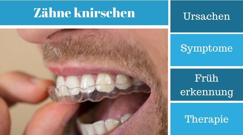 Zähneknirschen  – Ursachen, Symptome, Früherkennung und Therapie