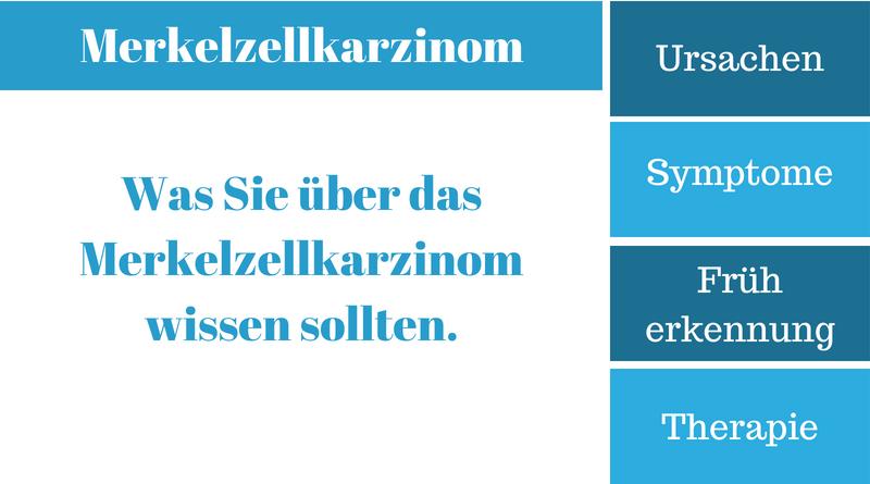 Merkelzellkarzinom Symthome & Ursachen