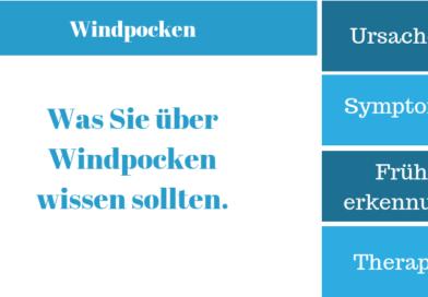 Windpocken – Krankheitssymptome, Ursachen, Therapie und Behandlung